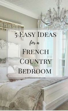 5 Easy French Country Bedroom Ideas | Flourishmentary French Country House, French Country Bedrooms, Country Cottage Decor, Country Kitchen, Country Bedroom, Country Furniture