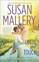 Until We Touch - Susan Mallery (HQN - June 2014)