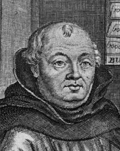 JOHANN TETZEL: A Roman Catholic German Dominican friar and preacher. Tetzel was reputedly known for granting indulgences in exchange for money, which allow a remission of temporal punishment due to sin, the guilt of which has been forgiven, a position heavily challenged by Martin Luther.