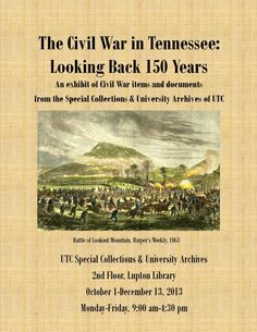 University of Tennessee at Chattanooga Lupton Library Special Collections & University Archives mark American Archives Month 2013 | Celebrate the centennial anniversary with our new exhibit, The Civil War in Tennessee: Looking Back 150 Years.