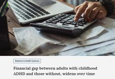 Financial gap between adults with childhood ADHD and those without, widens over time Florida International University, Adhd Symptoms, Adhd Kids, Money Matters, Social Work, Life Skills, Gap, Childhood