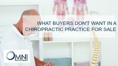 Omni explains the top 5 items that buyers don't want to see in a practice for sale. Find out here!
