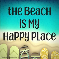 The beach is my happy place. #quotes #ocean #beach #sand #play #fun #vacation