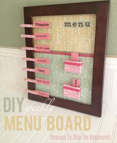 Menu Planning Board Pretty easy to make, and I have already about 100 suggestions to dinner lined up