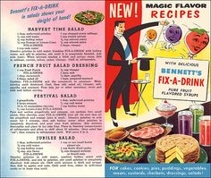 New! Magic Flavor Recipes With Delicious Bennett's Fix-A-Drink Pure Fruit Flavored Syrups - Front and Back Cover Source: https://www.flickr.com/photos/alsis35/5841746130/