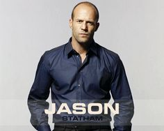 Jason Statham Great Action Movie Actor, always enjoy his movies.... Cheers... Big Al Connolly
