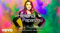 Helena Paparizou - Colour Your Dream (Colour Day Festival 2017 Official Anthem) Helena Paparizou, Video Editing, Festival 2017, Dreaming Of You, Author, Day, Music, Colour, Hairstyles