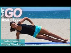 Total Core and Thighs Workout- BeFiT GO | Beach Body