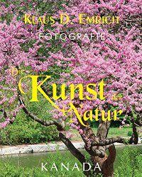 Die Kunst der NaturBook Cover: © photo by Klaus D. Emrich - courtesy of Von Der Alps Publishing Corporation CANADA Alps, Photographers, Poetry, Artists, Amazon, Cover, Books, Photos, Author