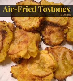 Air Fried Tostones (plantains)