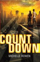 Review: Countdown by Michelle Rowen | Rather Be Reading YA