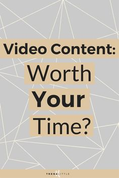 Is Video Content Worth Your Time? — Trena Little | Video Content Strategist You have a hundred and one things on your to do list to grow your business and make your business successful so why add something else to the list?  In this video I'm sharing why video content is worth your time!