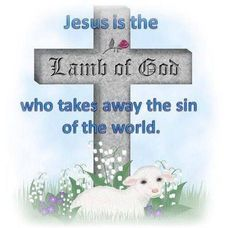 JESUS is the Lamb of the World