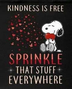 Snoopy and kindness is free sprinkle it everywhere Charlie Brown Quotes, Charlie Brown And Snoopy, Snoopy Love, Snoopy And Woodstock, Snoopy Quotes Love, Snoopy Hug, Peanuts Cartoon, Peanuts Snoopy, Phrase Cute