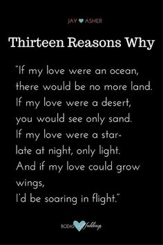 """Thirteen Reasons Why"" romantic love poem. #lovequotes"
