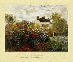 Claude Monet,   Painting gardens in Argenteuil, Mongeron and Paris