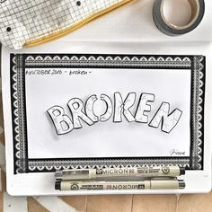 Day 9 #inktober2016 *broken* .  #broken #typo #typolove #typography #inking #drawing #drawingoftheday #drawingchallenge #collect #drawinginspiration #tinte #fineliner #micronfineliner #micronpen #lettering #handwritten #handtype #washitape @inktober #sketchnotes #sketchnotesbydiana