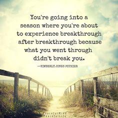 It didn't break you.