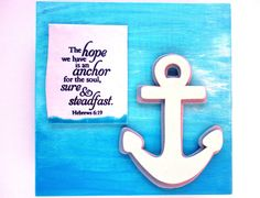 ANCHOR Verse decor.  The hope we have is an anchor by WordofGod