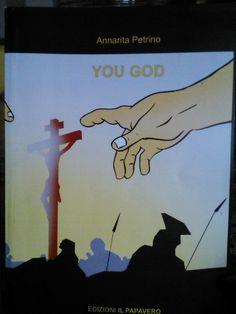 YOU GOD (di Annarita Petrino)