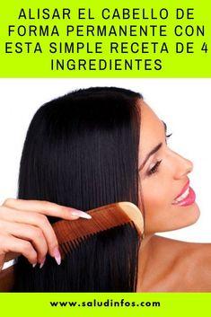 Alisar El Cabello De Forma Permanente Con Esta Simple Receta De 4 Ingredientes #Alisar #Cabello #Receta Beauty Care, Beauty Hacks, Hair Beauty, Hair Clip Organizer, Hair Repair, Natural Treatments, Hair Hacks, Healthy Hair, New Hair