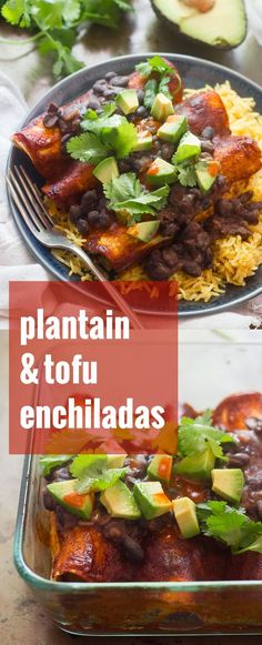 These plantain and smoky tofu enchiladas are rolled up and baked in spicy sauce and then served with a scoop of smoky refried black beans.