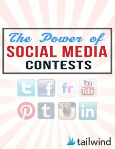 The Power of Social Media Contests for #Facebook #Twitter and #Pinterest