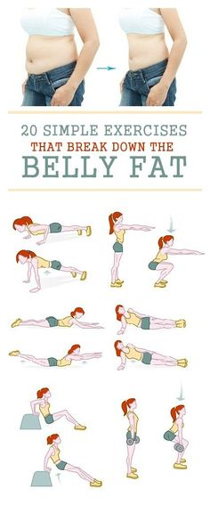 25 simple Exercises that break down the Belly Fat. #LowFatDiets