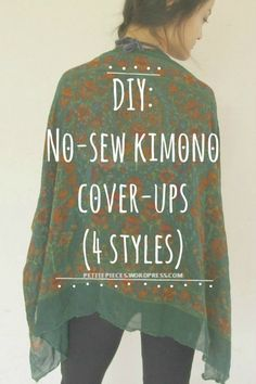 """DIY No-sew kimono cover-up. BY far best tutorial I've found. The """"kimono"""" or the kimono-inspired cover-up ('cause cummon. we all know they're not real kimonos. The Japanese should take their credit) is such a popular trend these days,… Sewing Hacks, Sewing Tutorials, Sewing Crafts, Sewing Projects, Sewing Patterns, Sewing Tips, Fabric Crafts, Diy Clothing, Sewing Clothes"""