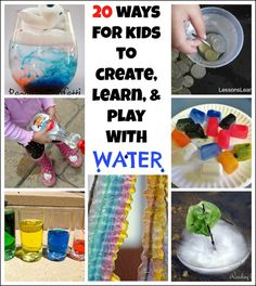 20 ways for kids to create, learn, and play with water. Camryn wanted me to help her with science fair and this makes u think!