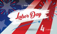 Download - Happy Labor Day holiday banner with American national flag red, blue, white colors, fireworks, stars, hand lettering text design. Patriotic poster background. Festive Vector illustration. — Stock Illustration #165094438