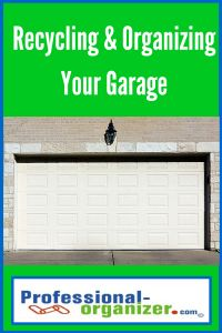 organizing and recycling in your garage