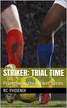Striker: Trial Time: Prologue in the Striker Series (English…