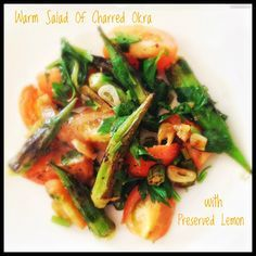 Warm Salad of Charred Okra with Preserved Lemon
