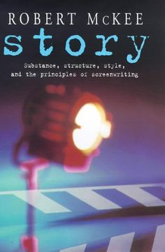Story: Substance, Structure, Style and the Principles of Screenwriting by Robert McKee.