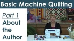 Introducing Lynn Witzenburg and Machine Quilting How to Video Series