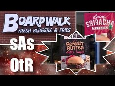 sAs OtR: Boardwalk Burgers & Fries: PB&J Burger & Sriracha Burger