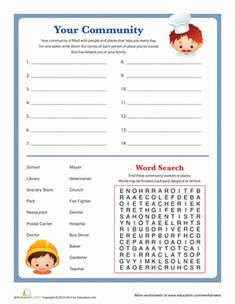 Who are the people in your community? Your child might be unaware of the community services that help her family every day. With this worksheet she& keep track of the places and people that assist her in one week. Includes a fun word search, too! Community Helpers Lesson Plan, Community Helpers Worksheets, My Community, Junior Achievement, Social Studies Worksheets, Free Printable Worksheets, Writing Activities, Second Grade, Cool Words