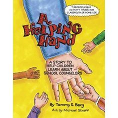 INTRO TO SCHOOL COUNSELOR LESSON! A Helping Hand: A Story to Help Children Learn About School Counselors