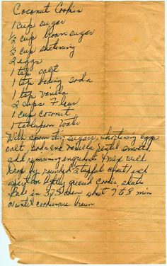 With brown sugar and vanilla. From the box of Evia Marie Sands of Louisville, Kentucky. Coconut Cookies 1 cup sugar 1/2 cup brown sugar 1/2 cup shortening 2 eggs 1 tsp. salt 1 tsp. baking soda 1 ts...