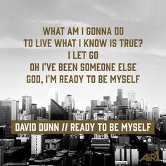 David Dunn // #ReadyToBeMyself