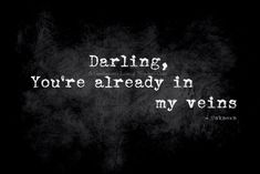 Pretty dark if you think about it. Words Quotes, Wise Words, Me Quotes, Sayings, Freaky Quotes, Vampire Diaries, Vampire Quotes, Dark Quotes, Hopeless Romantic
