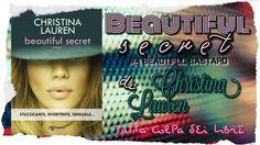 Anteprima ''Beautiful Secret'' di Christina Lauren, #4 Beautiful Bastard Serie