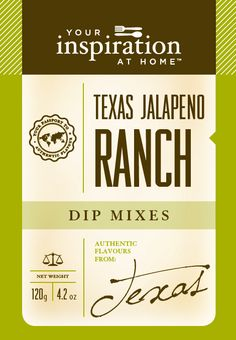 exas Jalapeno Ranch Dip Mix A dressed up version of the classic Ranch dressing. Great in creamy pasta or chicken sauces, add to pasta, potato, chicken or tuna salad. For a quick salad dressing add to buttermilk and shake well. Shopping Cart www.lindapanko.yourinspirationathome.com.au