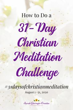 Have you ever takena 31-day challenge?I'm inviting you to meditate on God's Word every day with me. #christianmeditation #meditateongodsword #meditation #meditate Meditation For Beginners, Daily Meditation, Biblical Inspiration, Christian Inspiration, Healing Scriptures, Bible Verses, Christian Meditation, Christian Mindfulness, Christian Faith