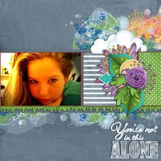 You are Not Alone layout by MrsPeel using Through Sunshine & Rain - A Digi Duos Collab Kit by River Rose & Fayette Designs