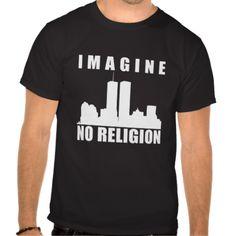 Atheist shirt. Imagine no religion