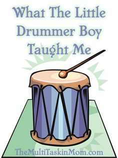 What The Little Drummer Boy Taught Me - The Multi Taskin' Mom Ward Christmas Party, Christmas Program, Preschool Christmas, Christmas Music, Christmas 2017, Christmas Tree, The Little Drummer Boy, Bible Lessons, Object Lessons