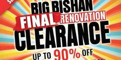 BHG Singapore The Big Bishan Final Renovation Clearance Sale Up to 90% Off Promotion 30 Jun - 12 Jul 2017
