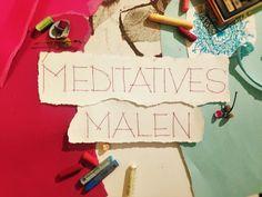 Startschuss für das Atelier für Meditatives Malen - Wir waren schon mal ein bisschen kreativ!  www.meditativesmalen.de